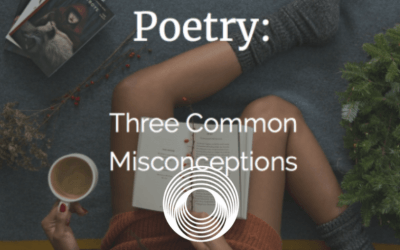 Poetry: Three Common Misconceptions