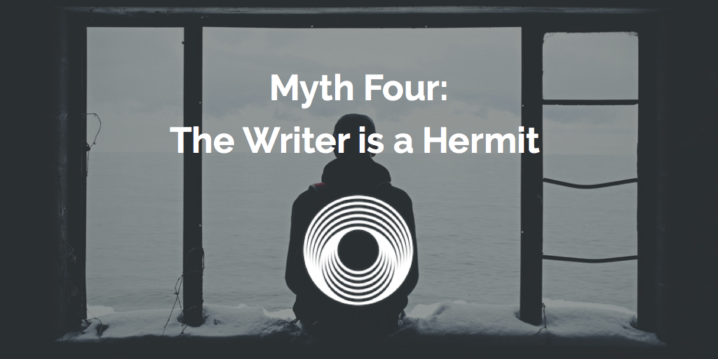 Myth Four: The Writer is a Hermit